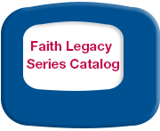 Faith Legacy Catalog